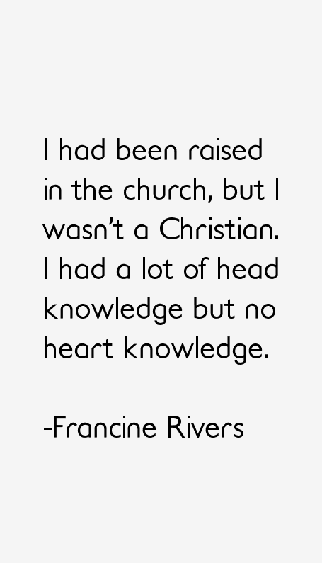 Francine Rivers Quotes