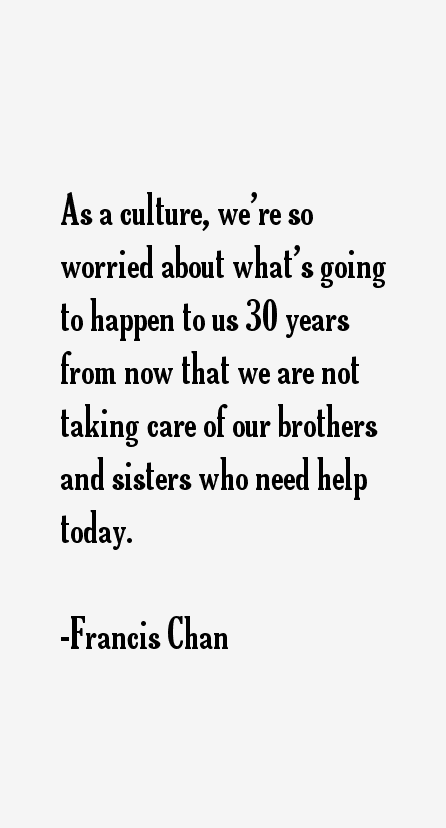 Francis Chan Quotes