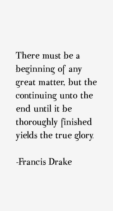 Francis Drake Quotes