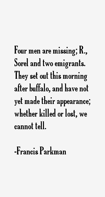 Francis Parkman Quotes