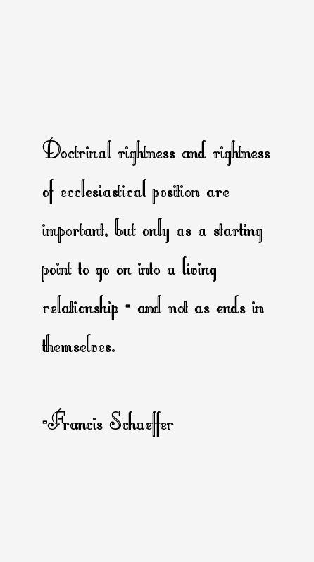 Francis Schaeffer Quotes