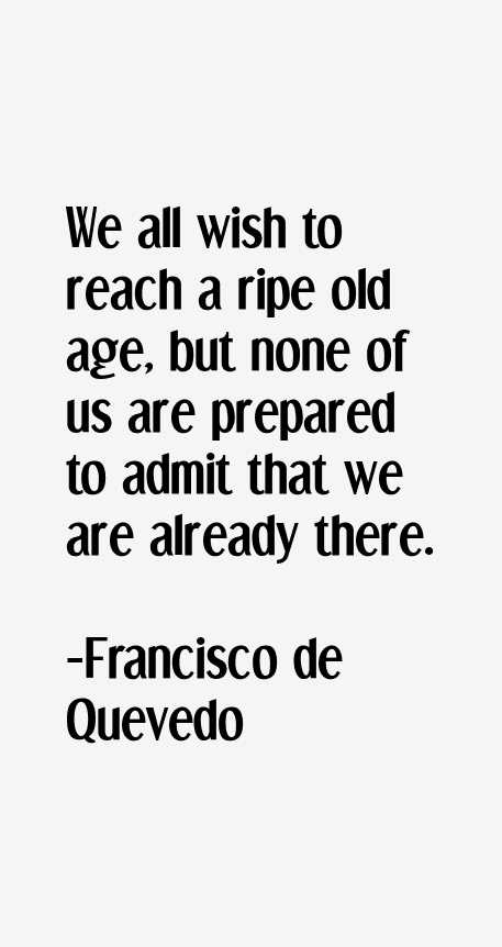 Francisco de Quevedo Quotes