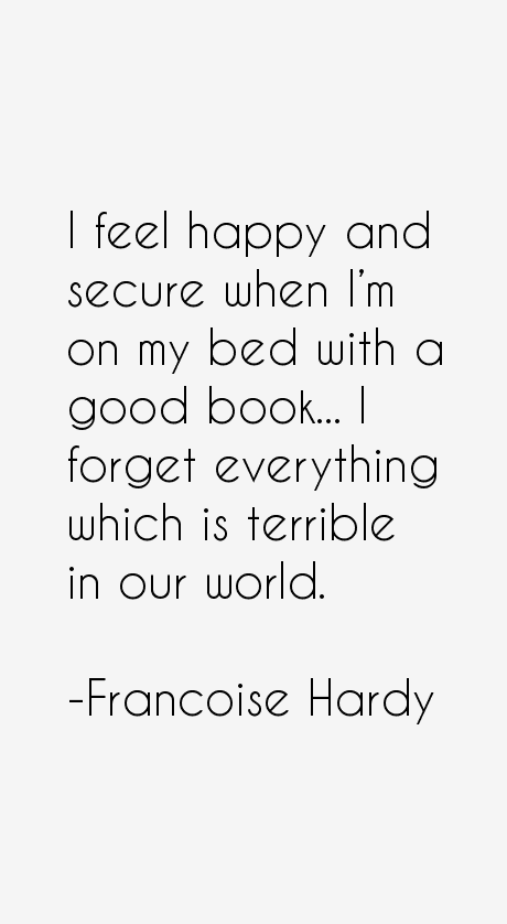 Francoise Hardy Quotes