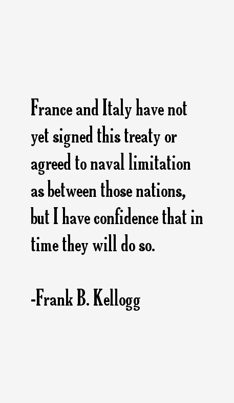 Frank B. Kellogg Quotes