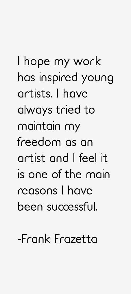 Frank Frazetta Quotes