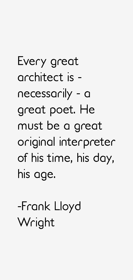 Frank Lloyd Wright Quotes