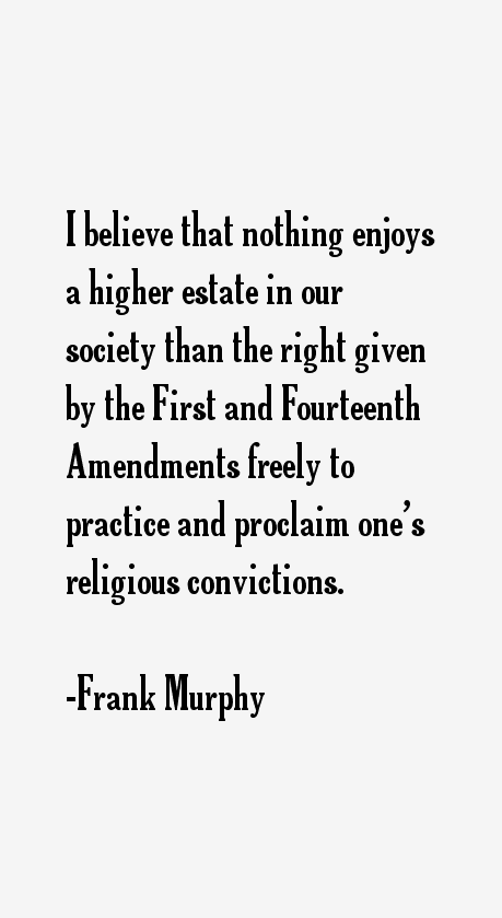 Frank Murphy Quotes