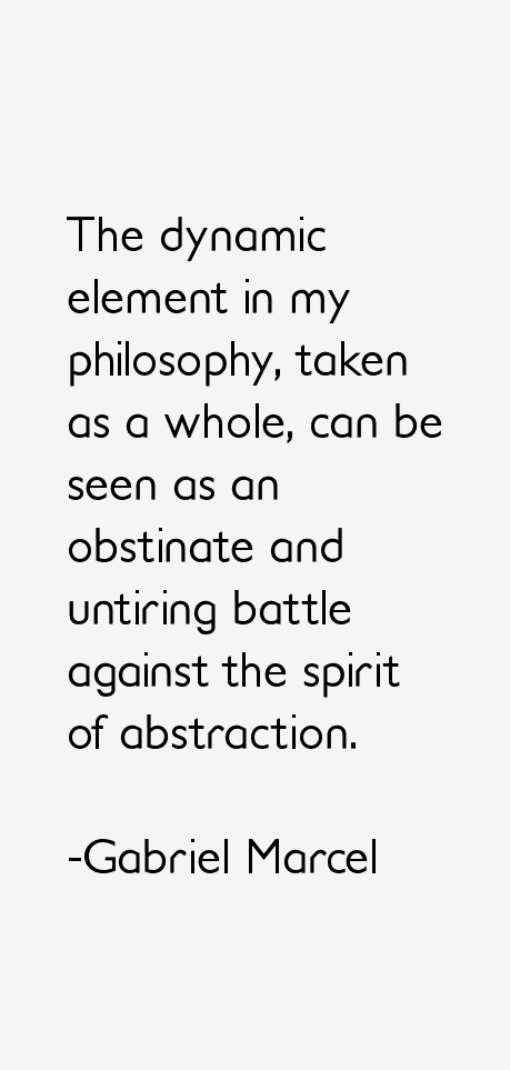 Gabriel Marcel Quotes