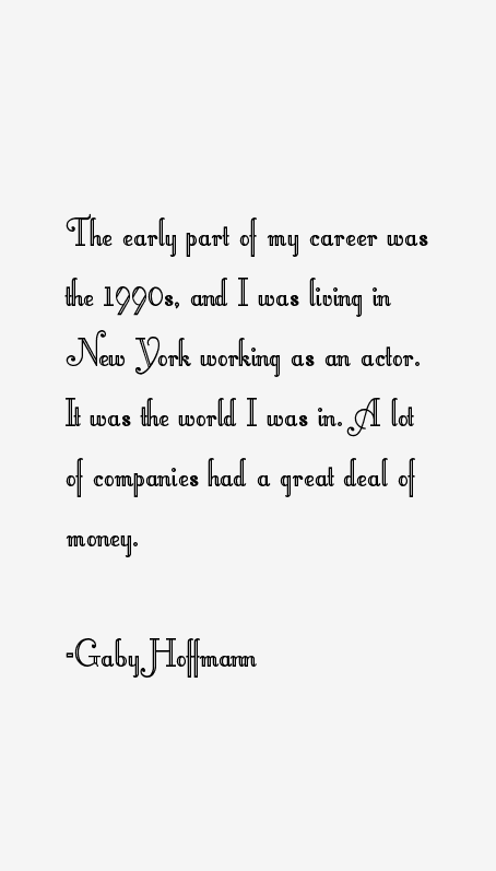 Gaby Hoffmann Quotes