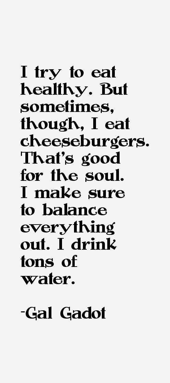 Gal Gadot Quotes