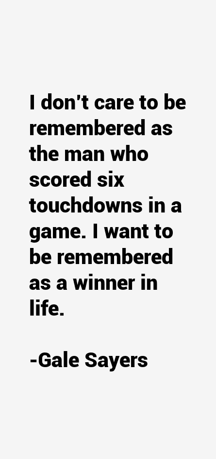 Gale Sayers Quotes