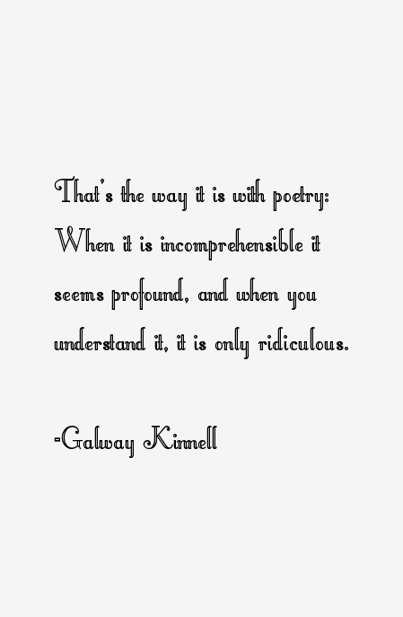 Galway Kinnell Quotes