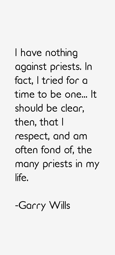 Garry Wills Quotes