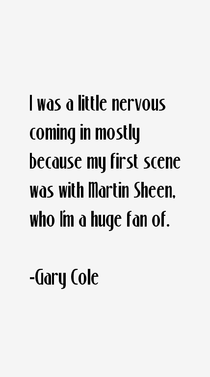 Gary Cole Quotes