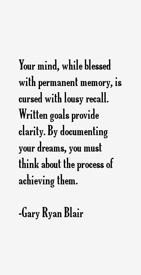 Gary Ryan Blair Quotes