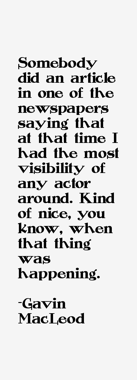 Gavin MacLeod Quotes