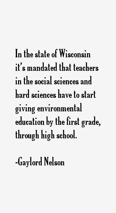 Gaylord Nelson Quotes