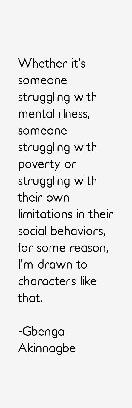 Gbenga Akinnagbe Quotes