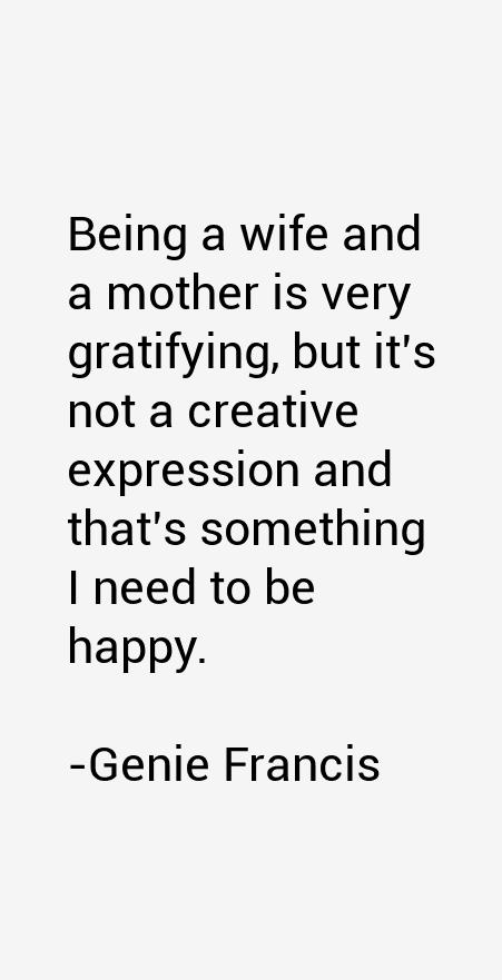 Genie Francis Quotes
