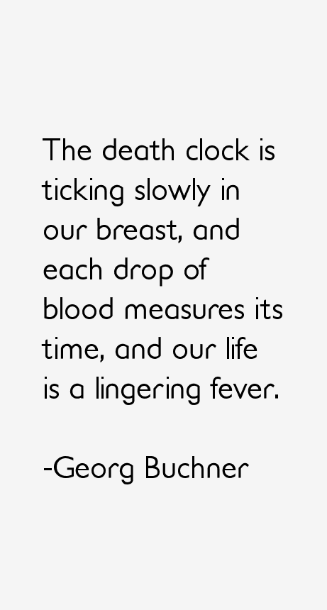 Georg Buchner Quotes