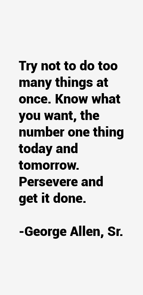 George Allen, Sr. Quotes