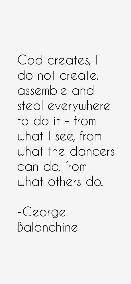 George Balanchine Quotes