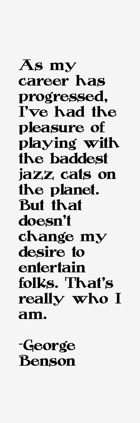 George Benson Quotes