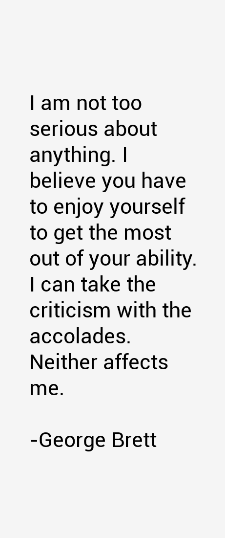 George Brett Quotes
