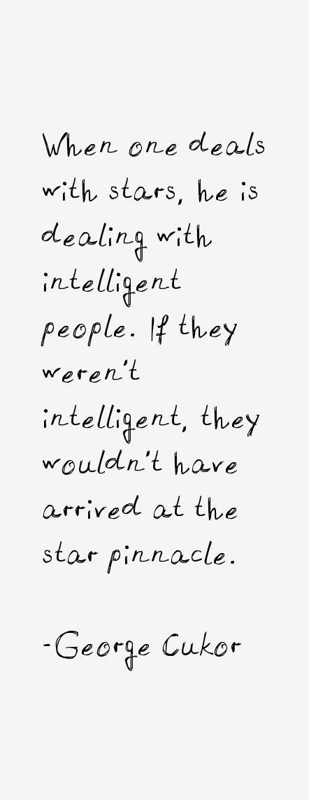 George Cukor Quotes