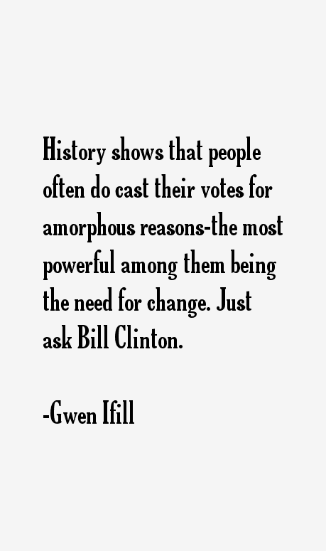 GWEN IFILL QUOTES image quotes at BuzzQuotes