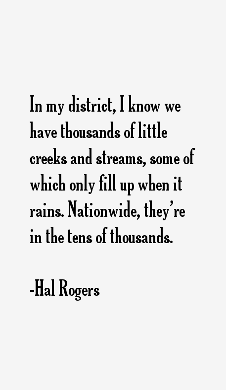 Hal Rogers Quotes