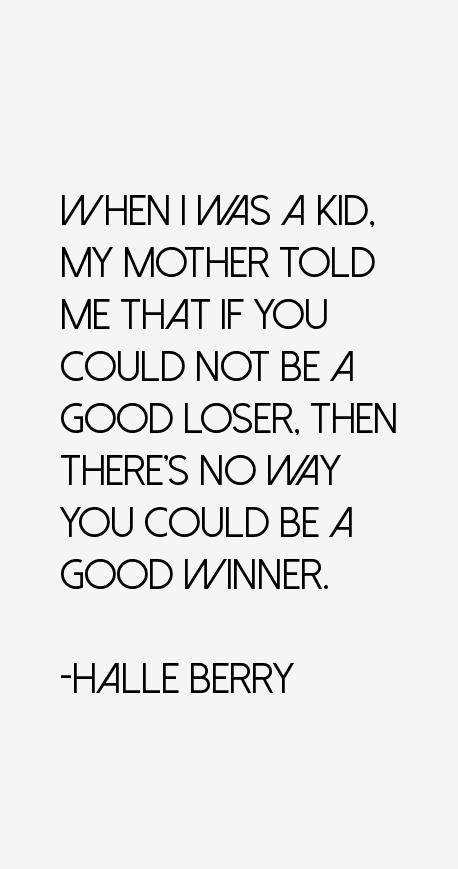 Halle Berry Quotes
