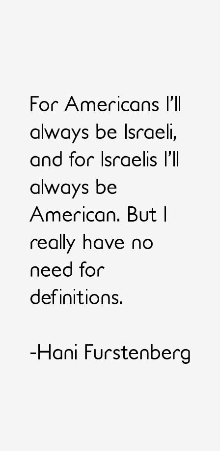 Hani Furstenberg Quotes