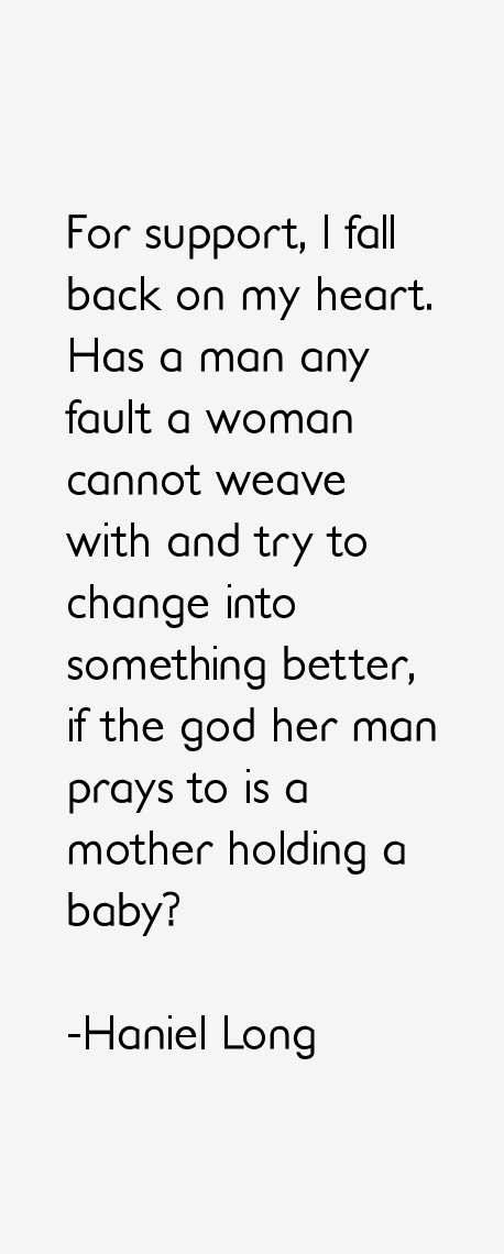 Haniel Long Quotes