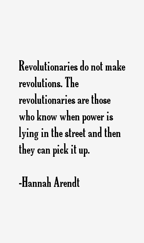 Hannah Arendt Quotes