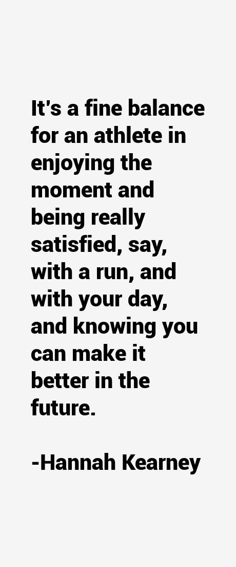 Hannah Kearney Quotes