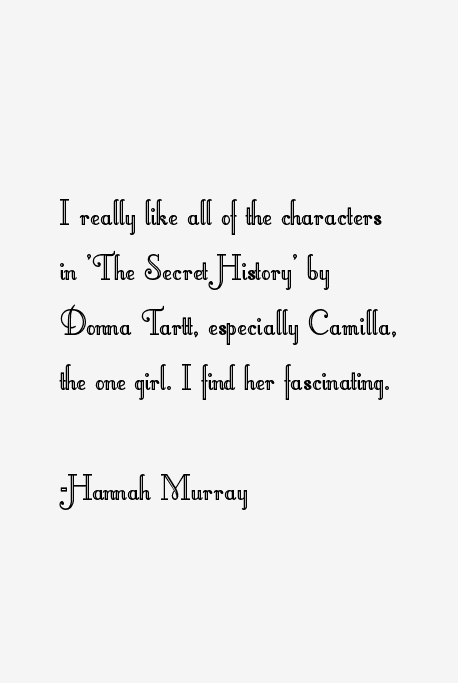 Hannah Murray Quotes