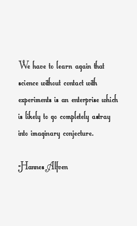 Hannes Alfven Quotes
