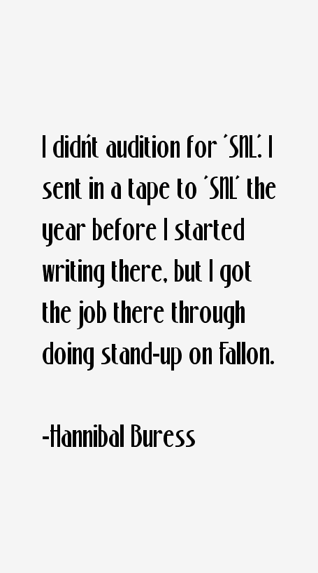 Hannibal Buress Quotes