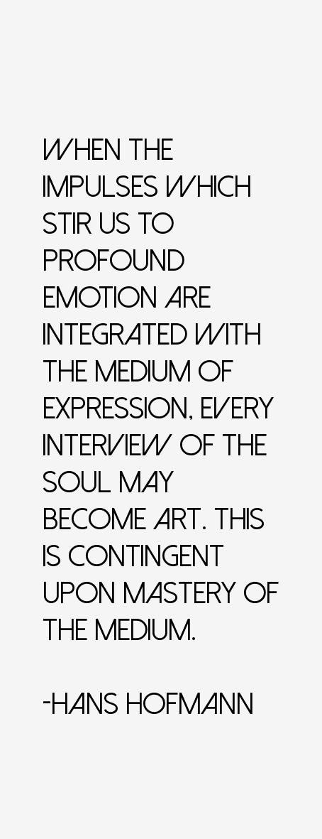 Hans Hofmann Quotes