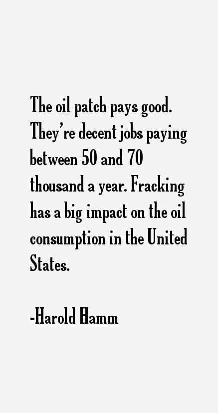 Harold Hamm Quotes