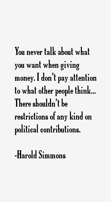 Harold Simmons Quotes