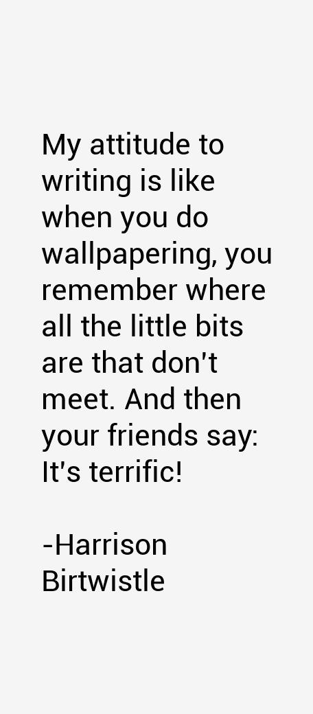 Harrison Birtwistle Quotes