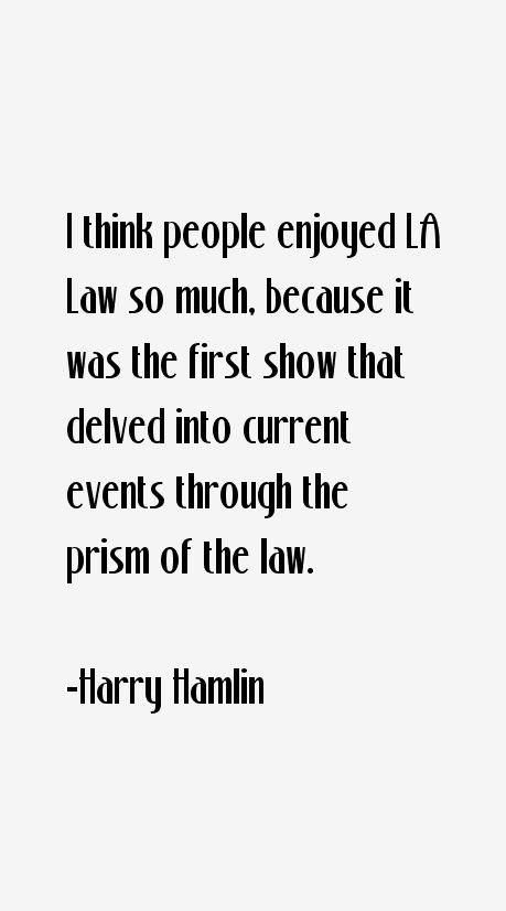 Harry Hamlin Quotes