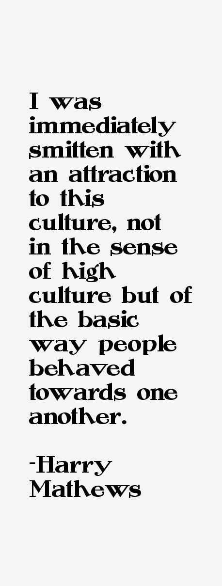 Harry Mathews Quotes