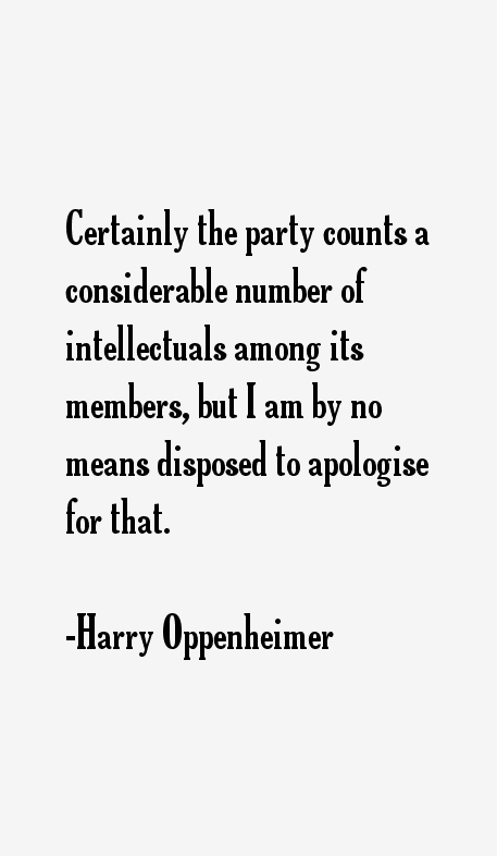 Harry Oppenheimer Quotes