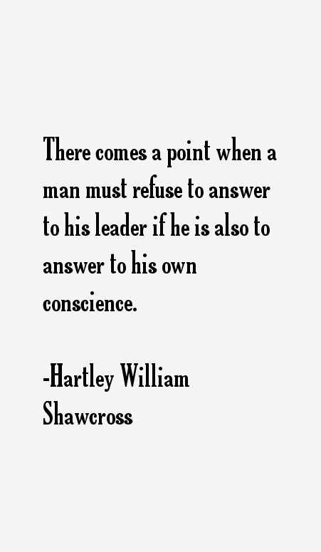 Hartley William Shawcross Quotes