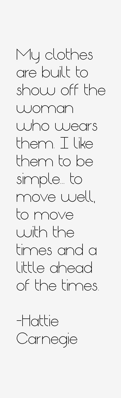 Hattie Carnegie Quotes