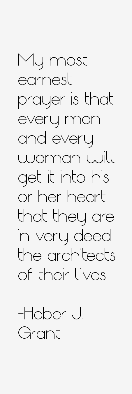 Heber J. Grant Quotes