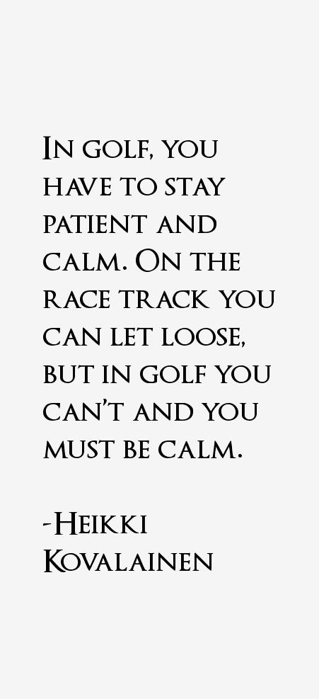 Heikki Kovalainen Quotes